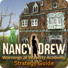 Nancy Drew: Warnings at Waverly Academy Strategy Guide игра