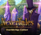 Nevertales: Hearthbridge Cabinet игра