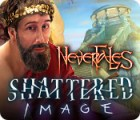 Nevertales: Shattered Image игра