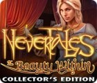 Nevertales: The Beauty Within Collector's Edition игра