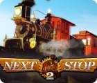 Next Stop 2 игра