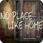 No Place Like Home игра