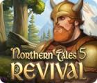 Northern Tales 5: Revival игра