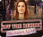 Off the Record: The Italian Affair игра