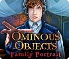 Ominous Objects: Family Portrait игра