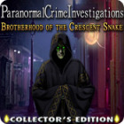 Paranormal Crime Investigations: Brotherhood of the Crescent Snake Collector's Edition игра