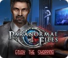 Paranormal Files: Enjoy the Shopping игра