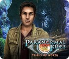 Paranormal Files: Trials of Worth игра