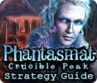 Phantasmat: Crucible Peak Strategy Guide игра
