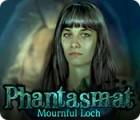 Phantasmat: Mournful Loch игра