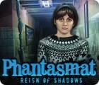 Phantasmat: Reign of Shadows игра