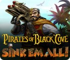 Pirates of Black Cove: Sink 'Em All! игра