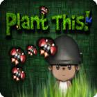 Plant This! игра