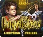 PuppetShow: Lightning Strikes игра