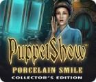 PuppetShow: Porcelain Smile Collector's Edition игра