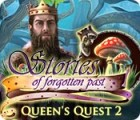 Queen's Quest 2: Stories of Forgotten Past игра