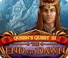 Queen's Quest III: End of Dawn игра