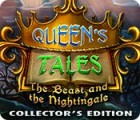 Queen's Tales: The Beast and the Nightingale Collector's Edition игра