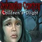 Redemption Cemetery: Children's Plight игра