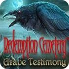 Redemption Cemetery: Grave Testimony Collector's Edition игра