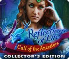 Reflections of Life: Call of the Ancestors Collector's Edition игра