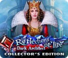 Reflections of Life: Dark Architect Collector's Edition игра