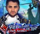 Reflections of Life: Dark Architect игра