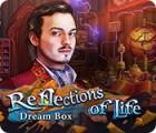 Reflections of Life: Dream Box игра
