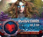 Reflections of Life: Hearts Taken игра