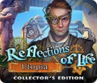 Reflections of Life: Utopia Collector's Edition игра