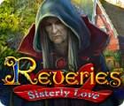 Reveries: Sisterly Love игра