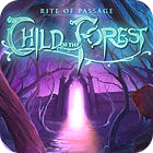 Rite of Passage: Child of the Forest Collector's Edition игра