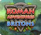 Roman Adventure: Britons - Season One игра