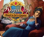 Royal Life: Hard to be a Queen игра
