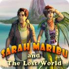 Sarah Maribu and the Lost World игра