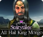 Scarytales: All Hail King Mongo игра