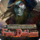 Secrets of the Seas: Flying Dutchman игра