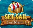 Set Sail: Caribbean игра