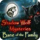 Shadow Wolf Mysteries: Bane of the Family Collector's Edition игра