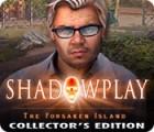 Shadowplay: The Forsaken Island Collector's Edition игра