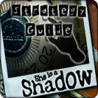 She is a Shadow Strategy Guide игра