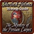 Sherlock Holmes: The Mystery of the Persian Carpet Strategy Guide игра