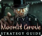 Shiver: Moonlit Grove Strategy Guide игра