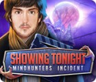 Showing Tonight: Mindhunters Incident игра