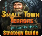 Small Town Terrors: Pilgrim's Hook Strategy Guide игра