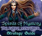 Spirits of Mystery: The Dark Minotaur Strategy Guide игра