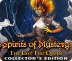 Spirits of Mystery: The Last Fire Queen Collector's Edition игра