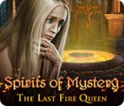 Spirits of Mystery: The Last Fire Queen игра