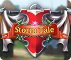 Storm Tale игра