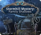 Stormhill Mystery: Family Shadows игра